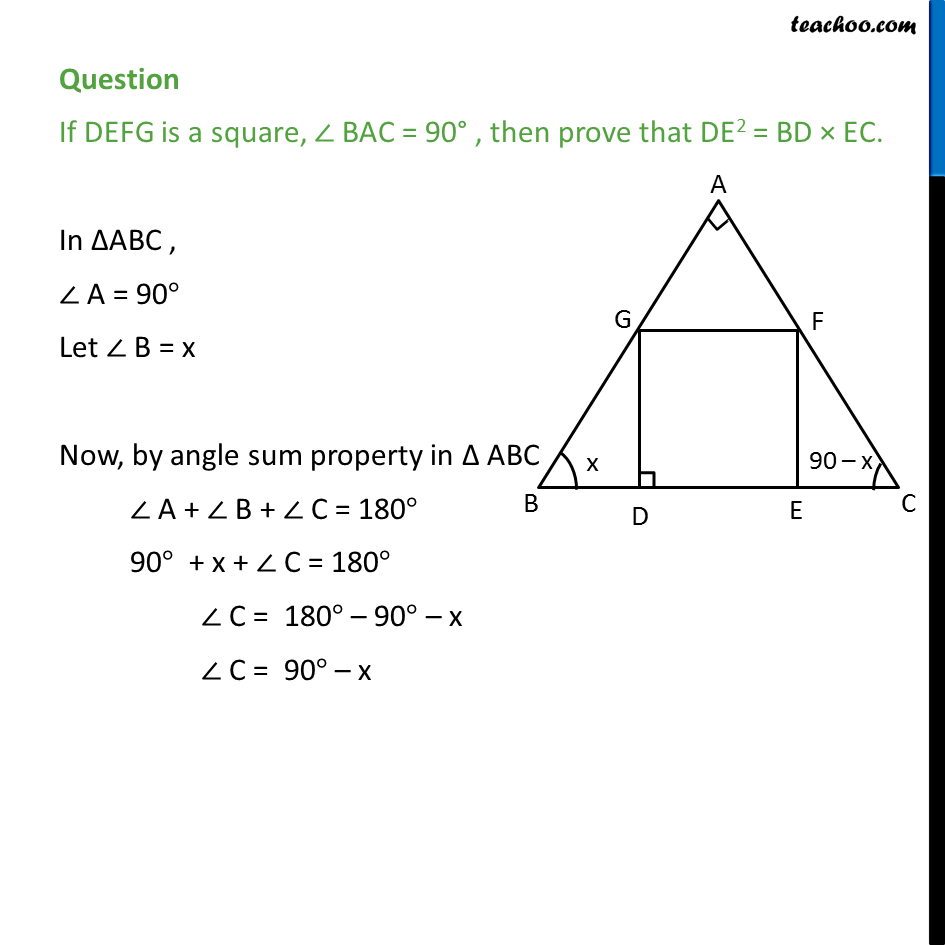 If DEFG is a square, BAC = 90, then prove that DE2 = BD x EC. 1.PNG